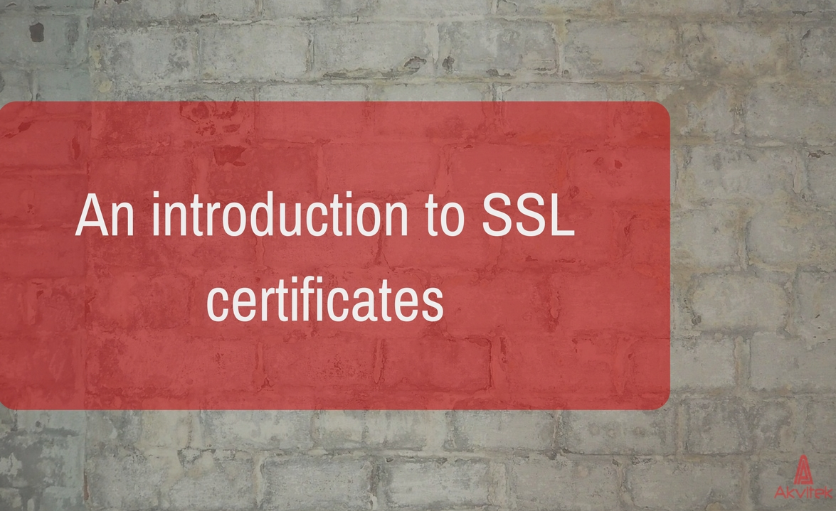 An introduction to SSL certificates